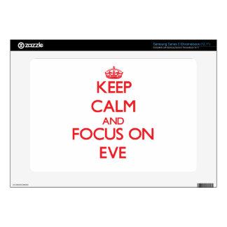Keep Calm and focus on EVE Samsung Chromebook Skin