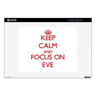 Keep Calm and focus on EVE Skin For Laptop