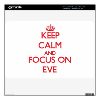 Keep Calm and focus on EVE Skins For The MacBook