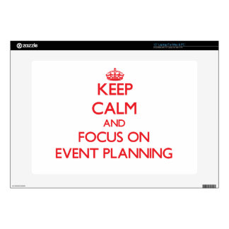 Keep Calm and focus on EVENT PLANNING Laptop Decal