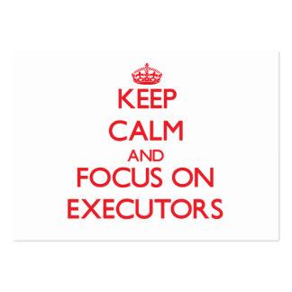 Keep Calm and focus on EXECUTORS Business Card Templates
