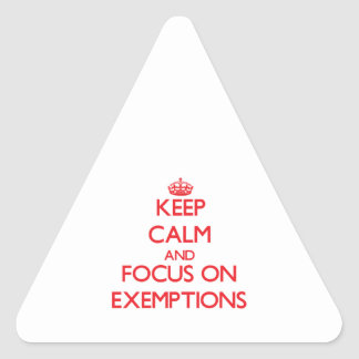 Keep Calm and focus on EXEMPTIONS Sticker