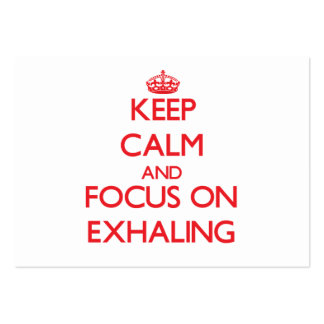 Keep Calm and focus on EXHALING Large Business Cards (Pack Of 100)