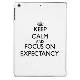 Keep Calm and focus on EXPECTANCY iPad Air Cases