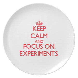 Keep Calm and focus on EXPERIMENTS Party Plates