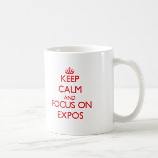Keep Calm and focus on EXPOS Mugs
