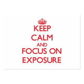 Keep Calm and focus on EXPOSURE Business Card Template