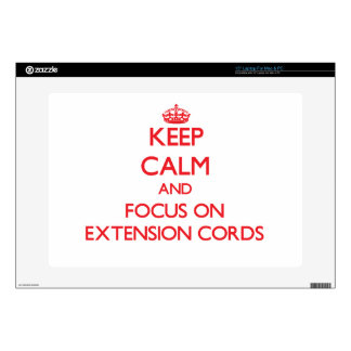 Keep Calm and focus on EXTENSION CORDS Laptop Skin