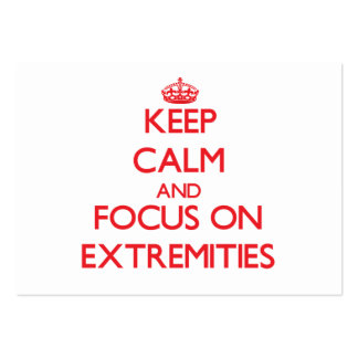 Keep Calm and focus on EXTREMITIES Business Card Template