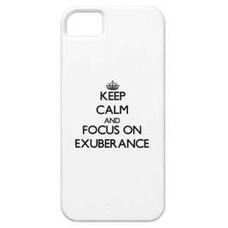 Keep Calm and focus on EXUBERANCE iPhone 5 Cover