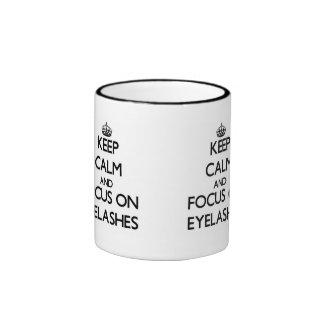 Keep Calm and focus on EYELASHES Ringer Mug