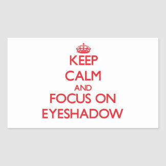 Keep Calm and focus on Eyeshadow Stickers