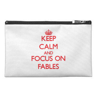 Keep Calm and focus on Fables Travel Accessory Bags