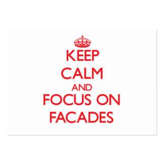 Keep Calm and focus on Facades Large Business Cards (Pack Of 100)