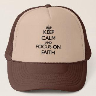 Keep Calm and focus on Faith Trucker Hat