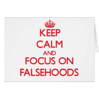 Keep Calm and focus on Falsehoods Cards
