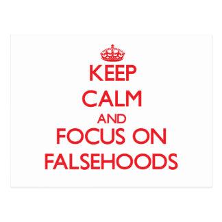 Keep Calm and focus on Falsehoods Post Cards