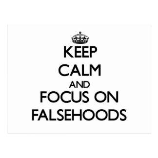 Keep Calm and focus on Falsehoods Postcard