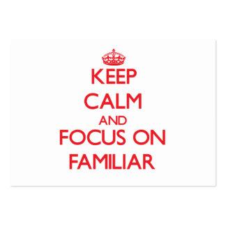 Keep Calm and focus on Familiar Business Cards