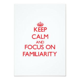 Keep Calm and focus on Familiarity Custom Announcement