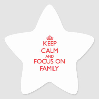 Keep Calm and focus on Family Stickers