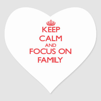 Keep Calm and focus on Family Heart Sticker