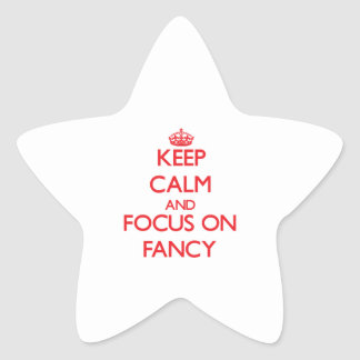 Keep Calm and focus on Fancy Star Sticker