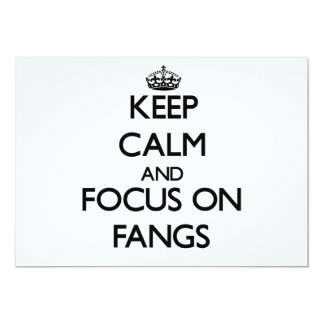 "Keep Calm and focus on Fangs 5"" X 7"" Invitation Card"