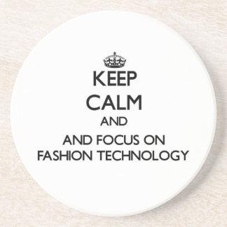 Keep calm and focus on Fashion Technology Coaster