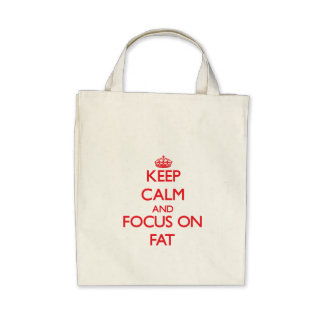 Keep Calm and focus on Fat Tote Bag