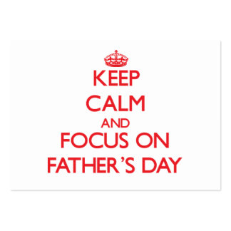 Keep Calm and focus on Father'S Day Business Card Templates