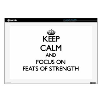 "Keep Calm and focus on Feats Of Strength Skin For 17"" Laptop"