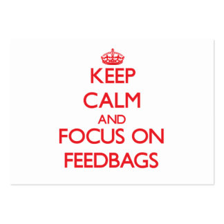 Keep Calm and focus on Feedbags Large Business Cards (Pack Of 100)