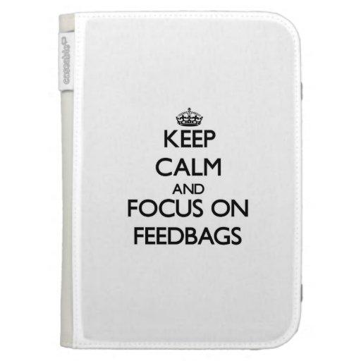 Keep Calm and focus on Feedbags Kindle Folio Cases