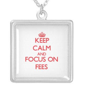 Keep Calm and focus on Fees Pendants