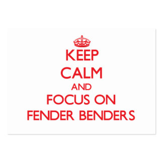 Keep Calm and focus on Fender Benders Large Business Cards (Pack Of 100)