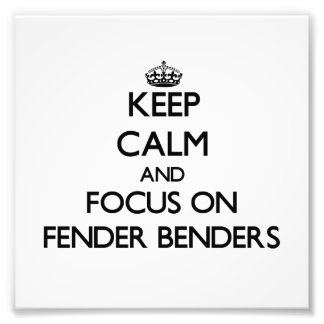 Keep Calm and focus on Fender Benders Photographic Print