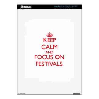 Keep Calm and focus on Festivals iPad 3 Skin