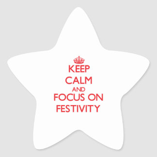 Keep Calm and focus on Festivity Star Sticker