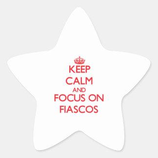 Keep Calm and focus on Fiascos Star Sticker