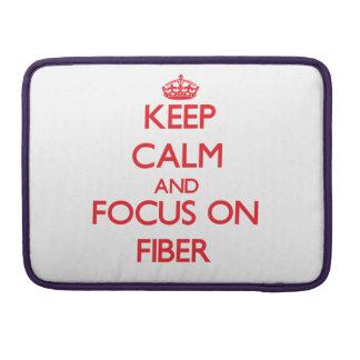 Keep Calm and focus on Fiber MacBook Pro Sleeve