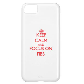 Keep Calm and focus on Fibs iPhone 5C Cover