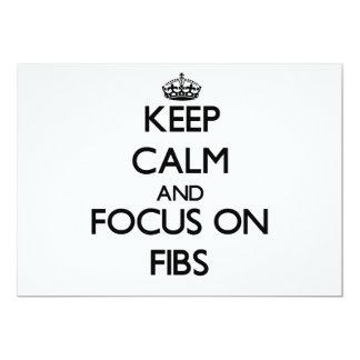 Keep Calm and focus on Fibs Invitations