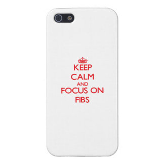 Keep Calm and focus on Fibs iPhone 5/5S Cases
