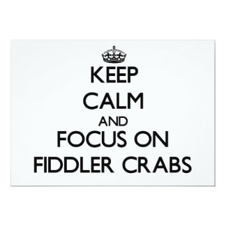 Keep calm and focus on Fiddler Crabs Personalized Announcement