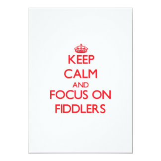 Keep Calm and focus on Fiddlers Custom Announcements