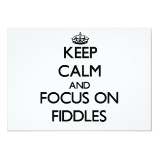 Keep Calm and focus on Fiddles Personalized Invites