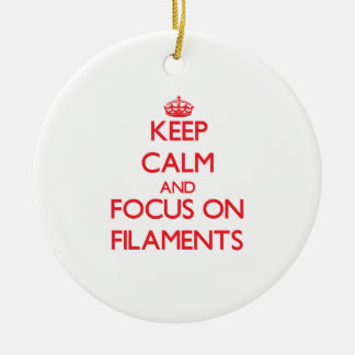 Keep Calm and focus on Filaments Double-Sided Ceramic Round Christmas Ornament