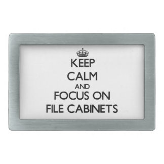 Keep Calm and focus on File Cabinets Rectangular Belt Buckle