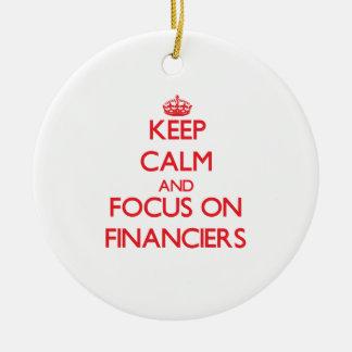 Keep Calm and focus on Financiers Christmas Ornament